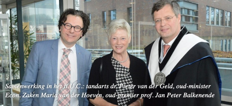Samenwerking in het B.U.C.: tandarts dr. Pieter van der Geld, oud-minister Econ. Zaken Maria van der Hoeven, oud-premier prof. Jan Peter Balkenende
